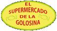 El Supermercado de la Golosina